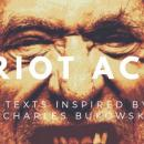 Bild Riot Act - Texts inspired by Charles Bukowsky